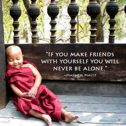 make friends with yourself